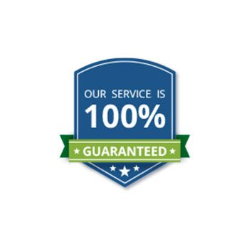 Our Service is 100% Guaranteed