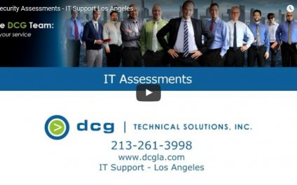IT Security Assessments and IT Support in Los Angeles