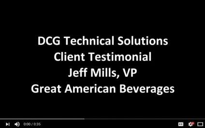 Jeff Mills Appreciates Working with DCG Technical Solutions, Inc.
