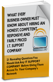 Free eBook - What Every Business Owner Must Know About Hiring An Honest, Competent, Responsive And Fairly-Priced IT Support Company