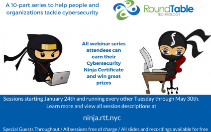Upcoming Webinar Series–Become a Cybersecurity Ninja in only 10 sessions, every two weeks