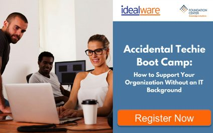 In-person Training from Idealware — Accidental Techie Boot Camp — November 30th