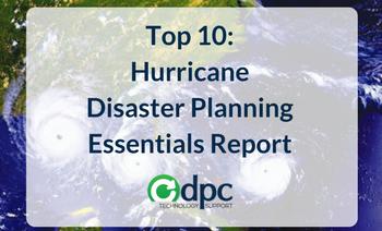 Top 10: Hurricane Disaster Planning Essentials Report