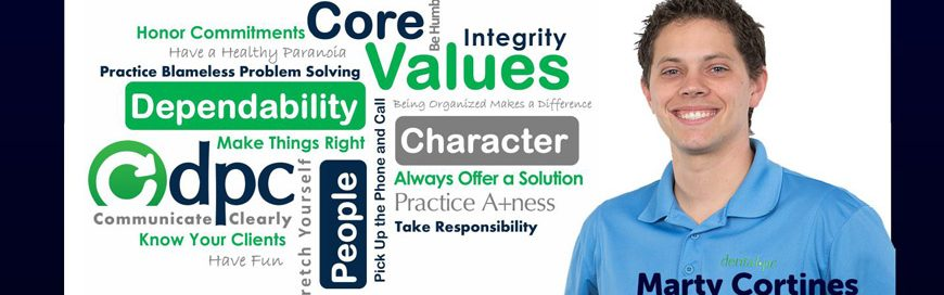 DPC Core Value / Behavior: Take the Extra Time to Do Things Right