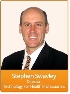 Stephen Swavley - Technology For Health Professionals