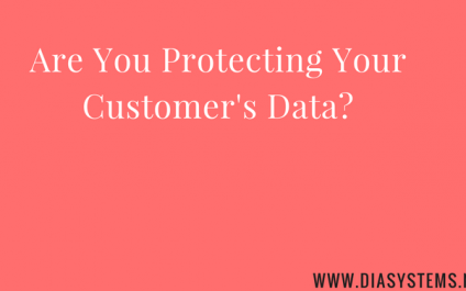 Why You MUST Protect Your Customer Data