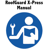 RoofGuard-X-Press-Manual
