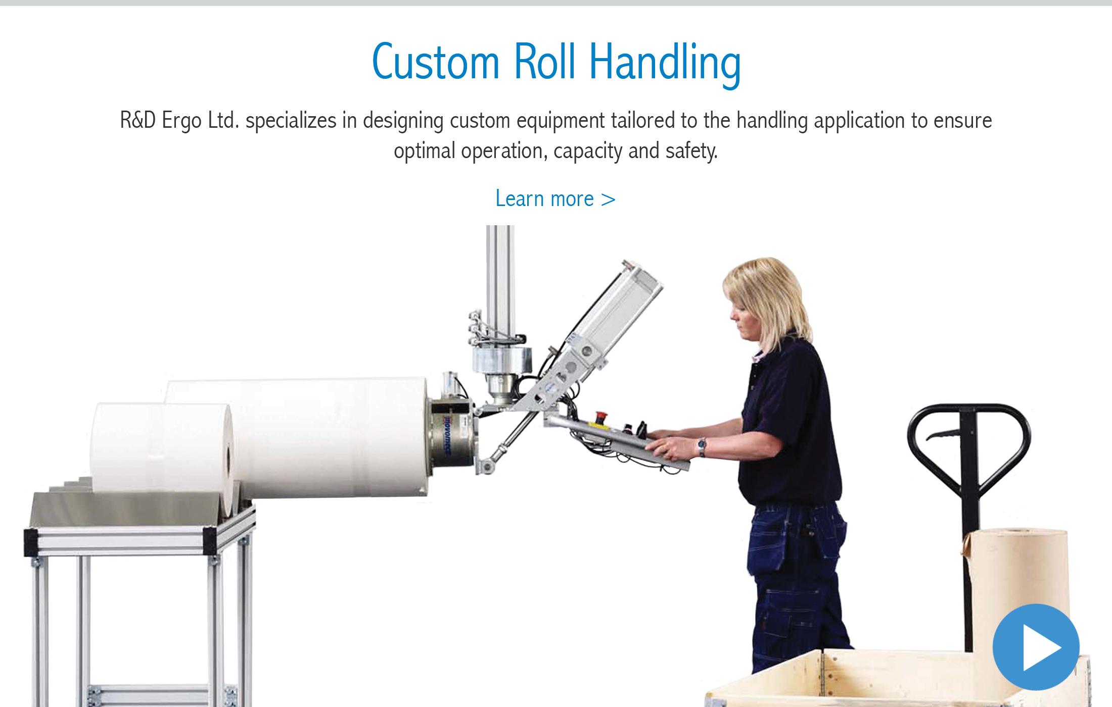 Custom Roll Handling