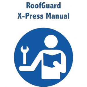 RoofGuard X-Press Manual