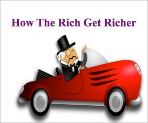 How Do The Rich Get Richer
