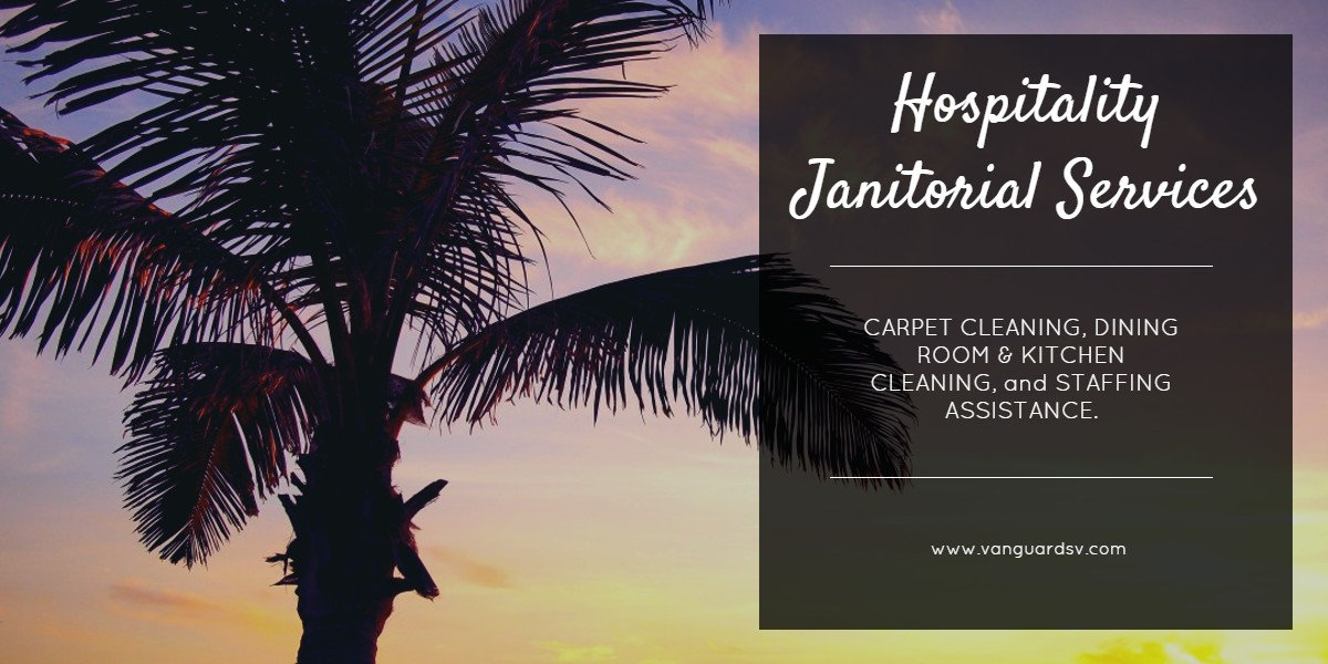Janitorial Services for Hospitality - Fresno CA