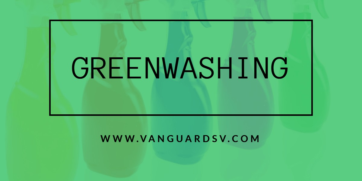 Green Cleaning Services and Greenwashing - Bakersfield CA