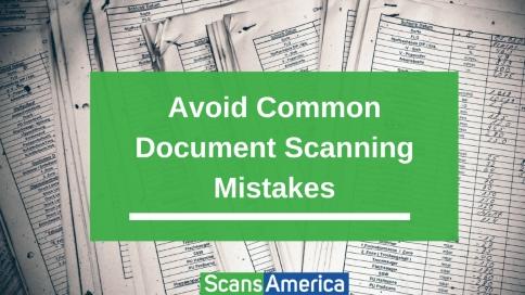 Avoid_Common_Document_Scanning_Mistakes