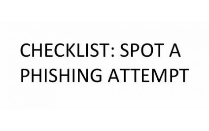 Checklist: Spotting A Phishing Email
