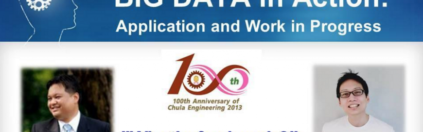 Big Data in Action : Application and Work in Progress