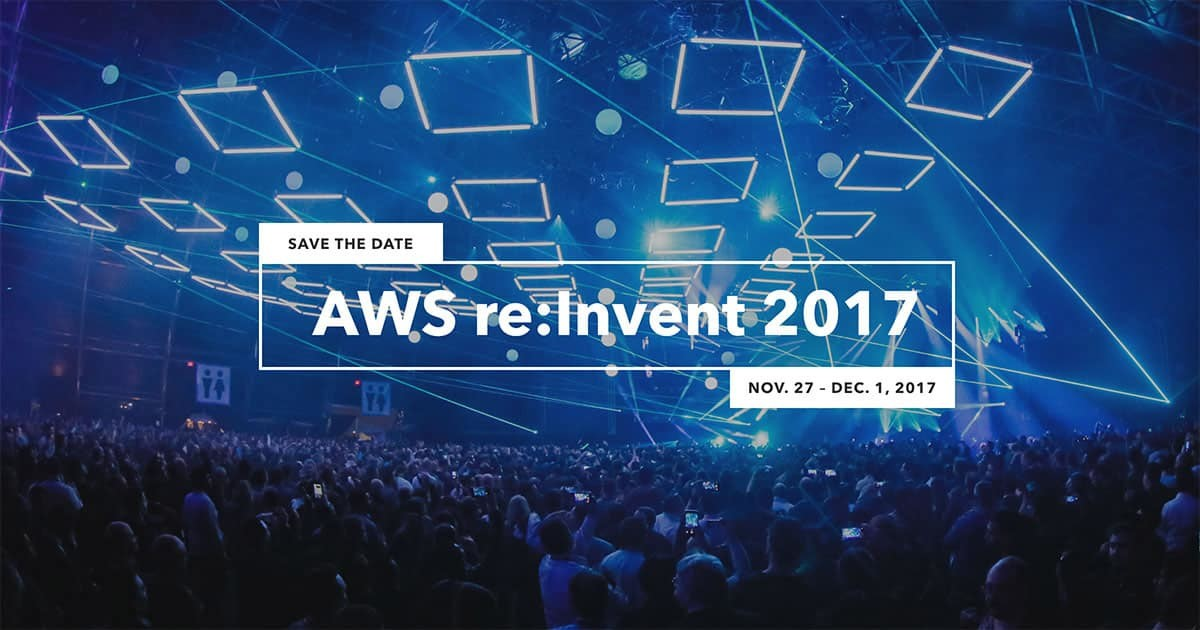 AWS re:Invent 2017 conference