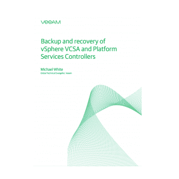 Backup and Recovery of vSphere VCSA and Platform Services Controllers