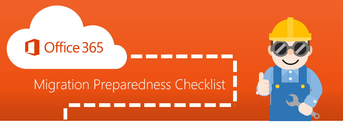 Office 365 Migration Preparedness Checklist